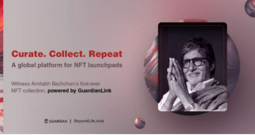 Guardian Link samarbejder med BeyondLife.Club, der lancerer Amitabh Bachchans NFT -kollektion